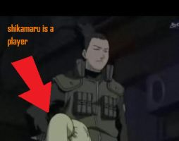 SHIKAMARU IS A PLAYERRR by werespyro