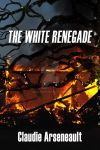 White Renegade, The - Claudie Arseneault by juhilarkin