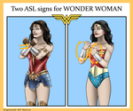 Two ASL signs for Wonder Woman by DragonessLife