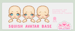 Base - Squish Avatar by firstfear