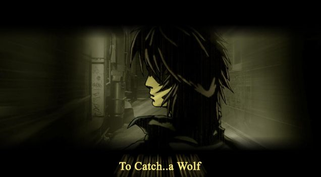 To Catch..a Wolf by steakslim