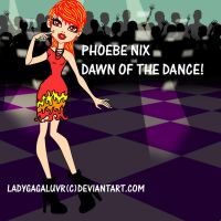 Phoebe Nix Dawn of the Dance by ladygagaluvR