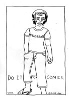 FRUSTRATE: DO IT FOR COMICS by nervousystem