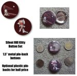 Silent Hill Kitties Button Set by NeroStreet