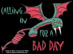 Calling in for a Bad Day Print (Black) by Cougarmint