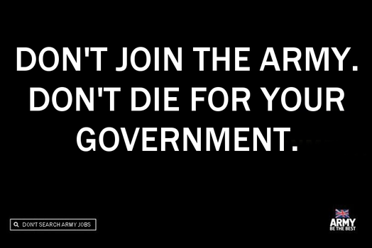 JOIN THE ARMY, DIE FOR YOUR GOVERNMENT! by STAB--CITY