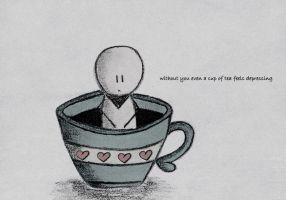 without you even a cup... by marii85