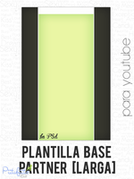Plantilla Base Partner [Larga] by PiitufiitoGrr