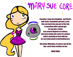 Mary Sue Core by slorgmasterrox