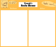 Redo Meme Template by Yisashi