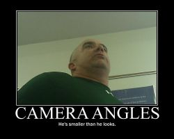 Camera Angles -demotivation- by Dragunov-EX
