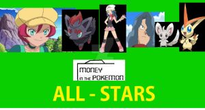 Money In The Pokemon ALL-STARS by ABToons