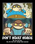 KND Motivator: Don't insult Hoagie by Porn1315