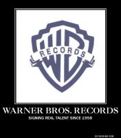 Motivational Poster: Warner Bros. Records by RockyToonz93