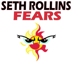 Seth Rollins Fears Sunset Shimmer by Shafty817