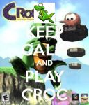 Keep Calm And Play Croc by xFlowerstarx