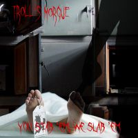 Troll's Morgue - CD Cover by DrZurnPhD