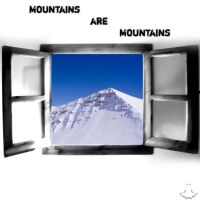Mountains are Mountains by illusivemind