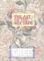 Art of the Mix Tape by msfurious
