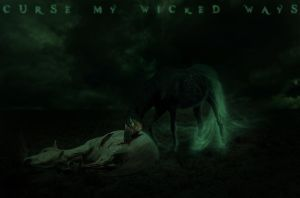 Curse My Wicked Ways by ExquisArt
