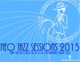 Neo Jazz Sessions 2015 process book cover 1 Final by CZProductions