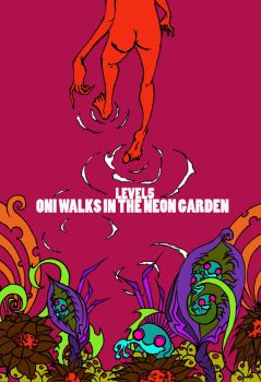 Oni Walks in the Neon Garden by quirkicity