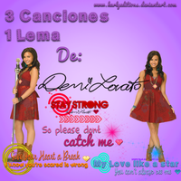 Pack 3 canciones y un lema (Demi Lovato) by karlyeditions