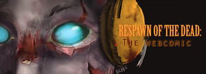 ReSpawn of the Dead Promo by RotD-TheComic