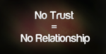 No Trust = No Relationship by xBlitzProtocol