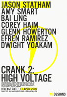 Crank 2: High Voltage Poster by NekohDot