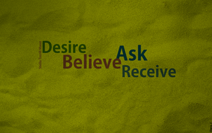 Desire believe ask receive by shera00