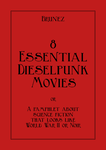 8 Essential Dieselpunk Movies by marcobrunez