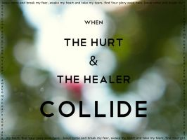 The Hurt and The Healer by Bickhamsarah