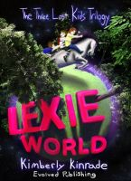 Three Lost Kids: Lexie World by youngyoda13