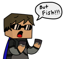 Minecraft: BUT FISH!!! by The-Doodle-Ninja