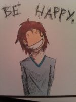 Be Happy... by DeathByStraws