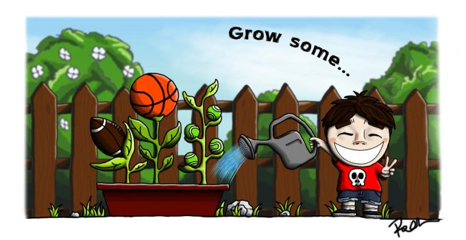 Grow some by Somedayman