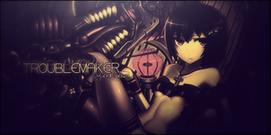 Troublemaker by D-GodKnows
