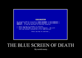 Blue Screen of Death Motivator by the-fainted