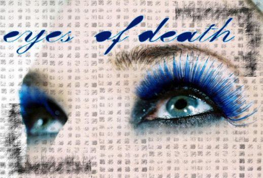Eyes Of Death by gorgeousdivachic