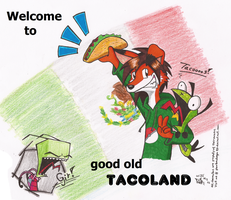Land of TACOS by PhantomDragonZX