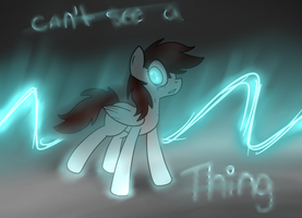 Can't See a thing by TheAllyGLaDOS