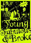 young Fabulous and Broke by vanevane