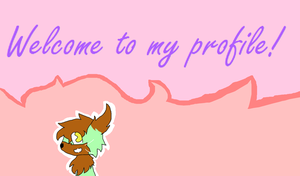 Welcome to my profile! by Rose150