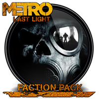 Metro-Last Light-Faction Pack by edook
