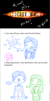 Doctor Who THE MEME by Snicket-Chan