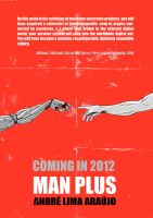 MAN PLUS promotional poster by erdna1