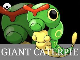 Giant Caterpie artwork by RoxasXIIkeys