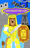 A Lion Knight for a Day by jacobyel
