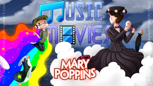 Music Movies - Mary Poppins by AliceKaninchenbau